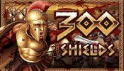 300 Sheilds