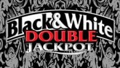Double Jackpot Black and White