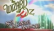 Wizard of Oz – Not in Kansas Anymore